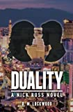 img - for Duality: A Nick Ross Novel (Volume 1) book / textbook / text book