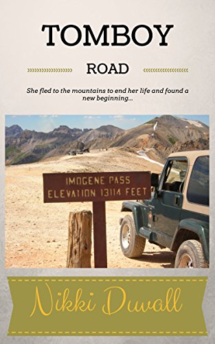 Tomboy Road (Telluride Trilogy Book 1)