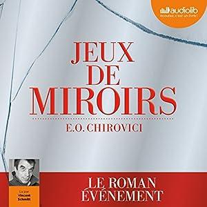 Jeux de miroirs | Livre audio