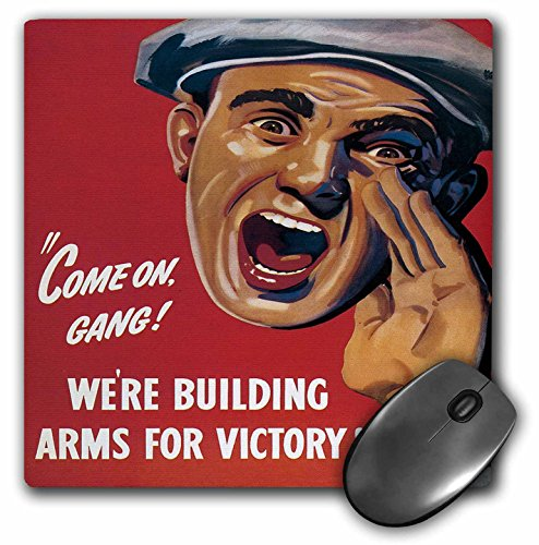 3dRose BLN Vintage World War I and World War II Posters - Vintage Come On Gang Were Building Arms for Victory War Poster - MousePad (mp_149452_1) -