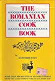 The Romanian Cook Book First edition by
