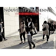 NOUVELLES PARISIENNES: Dans les rues de Ginza IX (French Edition)