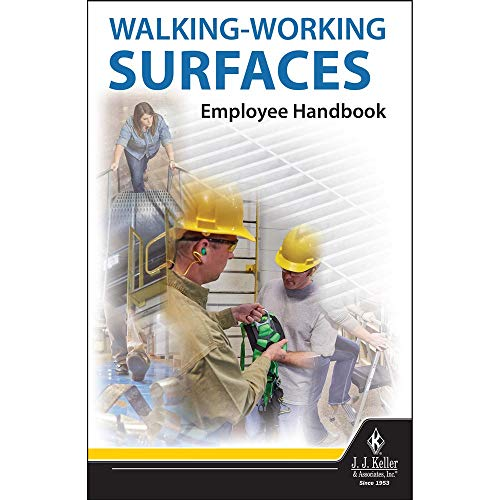 "Walking-Working Surfaces Employee Handbook (5.25"" W x 8.25"" H, English, Perfect Bound) - J. J. Keller & Associates - Reference Guide for Workplace Safety Rules Pertaining to Slips, Trips & Falls"