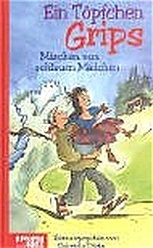 Ein Töpfchen Grips: Märchen von schlauen Mädchen. Kinderbuch