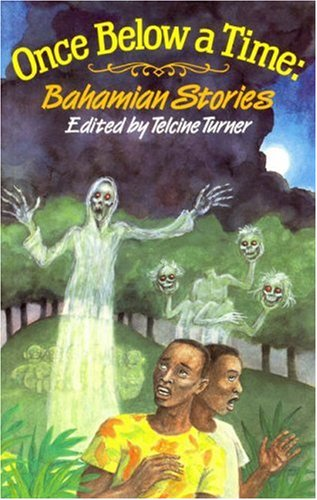Once Below a Time: Bahamian Stories by Macmillan Caribbean