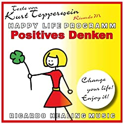 Positives Denken (Happy Life Programm)