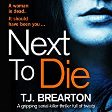 Next to Die Audiobook by T.J. Brearton Narrated by Patricia Rodriguez