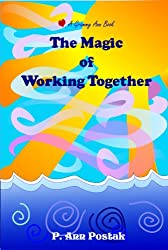 The Magic of Working Together (Our Magic World Book 2) (English Edition)