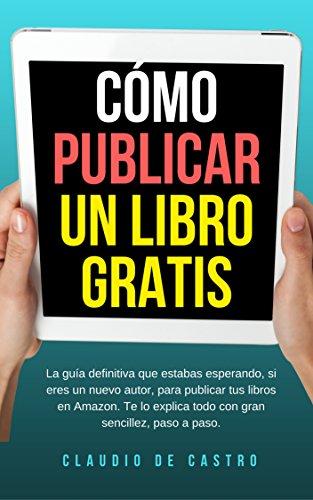 Triunfa con tu libro - Cómo publicar un libro