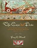 The Casa Del Deán, Penny C. Morrill, 0292759304