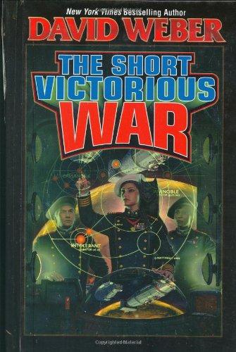 The Short Victorious War (Honor Harrington #3)