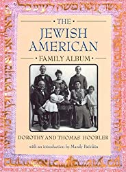 The Jewish American Family Album (American Family Albums)
