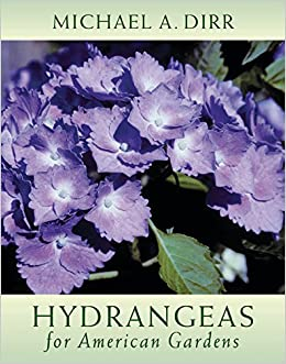 Hydrangeas For American Gardens: Michael A. Dirr, Bonnie L. Dirr:  0008819264187: Amazon.com: Books