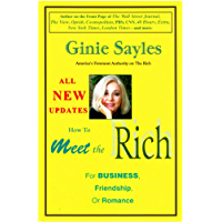 HOW TO MEET THE RICH for Business, Friendship, or Romance (English Edition)
