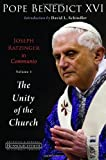 Joseph Ratzinger in Communio: Vol. 1, The Unity of the Church (Ressourcement: Retrieval and Renewal in Catholic Thought…