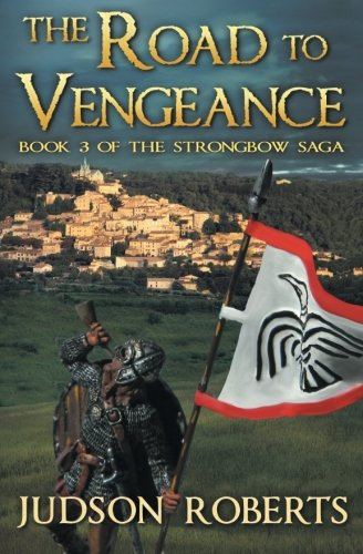 Download The Road to Vengeance: The Strongbow Saga (Volume 3) PDF