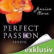 Feurig (Perfect Passion 4) | Jessica Clare