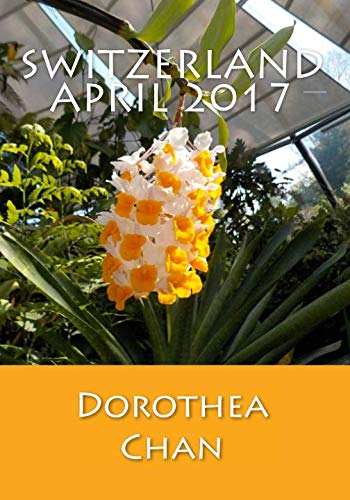 book cover - Switzerland April 2017: Pictures from the Botanical Garden, Zurich, as... - Dorothea Chan