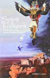 img - for Spirit Talkers: North American Indian Medicine Powers book / textbook / text book