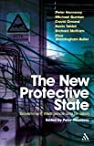 New Protective State : Government, Intelligence and Terrorism, Hennessy, Peter and Hennessy, 1847062539