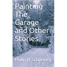 Painting The Garage and Other Stories