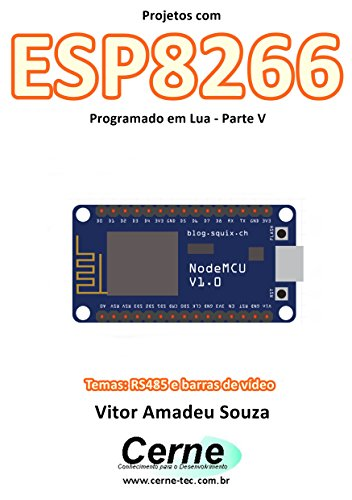eBook Projetos com ESP8266 Programado em Lua - Parte V