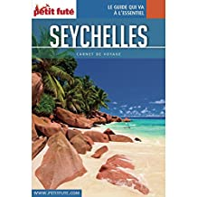 SEYCHELLES 2017 Carnet Petit Futé (Carnet de voyage)