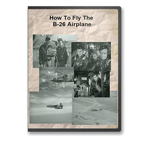 How To Fly The B-26 Marauder Airplane Training Film for sale  Delivered anywhere in USA