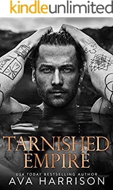 Tarnished Empire: A Standalone Enemies-to-Lovers Billionaire Romance