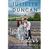 Lingering Shadows: A Christian Romance (The Shadows Series Book 1)