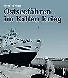 Ostseefähren im Kalten Krieg