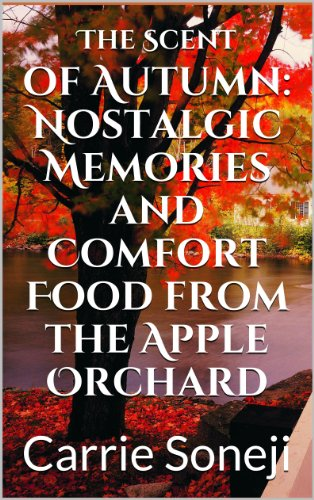 The Scent of Autumn: Nostalgic Memories and Comfort Food from the Apple - Nostalgic Cooler