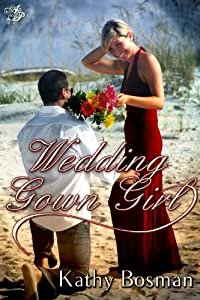 Wedding Gown Girl (Wedding Girls Book 1)
