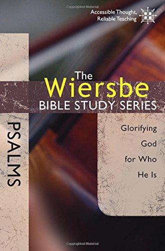 Wiersbe Bible Study Psalms Glorifying