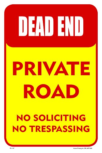 (Dead End Private Road Street Road Sign, 12