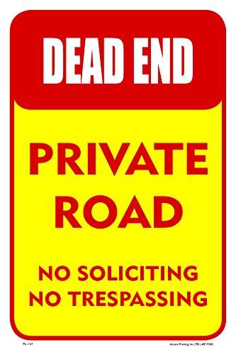 "Dead End Private Road Street Road Sign, 12""x18"", Aluminum, Full Color"