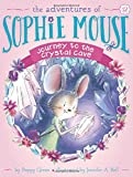 img - for Journey to the Crystal Cave (The Adventures of Sophie Mouse) book / textbook / text book