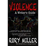 Violence: A Writer's Guide Second Edition