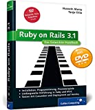 Ruby on Rails 3.1: Das Entwickler-Handbuch. Installation, Programmierung, Praxisbeispiele (Galileo Computing)