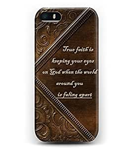 Case for iphone 5c Bible Verses -- True Faith Is Keeping Your Eyes On God When The World Around You Is Faling Apart WANGJING JINDA