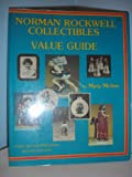 Norman Rockwell Collectibles Value Guide, Mary Moline, 0913444049