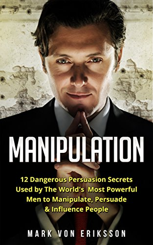 manipulation not persuasion The truth about blasting away all manipulation and gaslighting is it will unleash your natural assertive self your natural charismatic and powerful self you will be the charismatic person who walks into the room and causes people to stop dead in the middle of their conversations and ask.