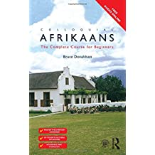 Colloquial Afrikaans: The Complete Course for Beginners