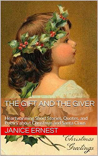 The Gift And The Giver Heartwarming Short Stories Quotes And