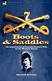 Boots and Saddles, Elizabeth B. Custer, 1846777348