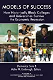 img - for Models of Success:: How Historically Black Colleges and Universities Survive the Economic Recession (Contemporary Perspectives in Race and Ethnic Relations) book / textbook / text book