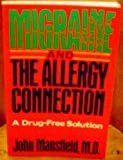 Migraine and Allergy Connection, John Mansfield, 0892813776