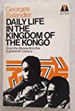 img - for Daily Life in the Kingdom of the Kongo: From the Sixteenth to the Eighteenth Century book / textbook / text book