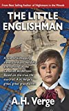 #6: The Little Englishman: A tale of kidnapping, slavery, Indians, hardship and survival in the Canadian wilderness. Based on a true life story