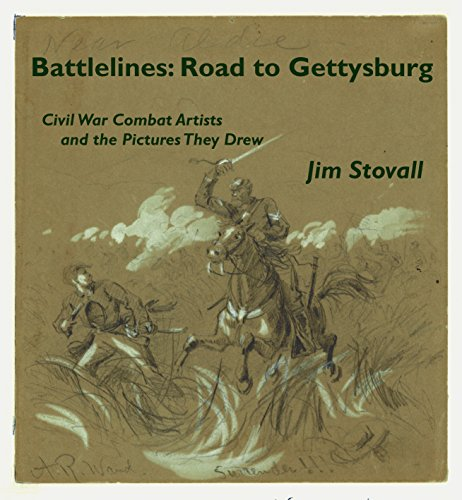 Battlelines: Road to Gettysburg: Civil War Combat Artists, used for sale  Delivered anywhere in USA